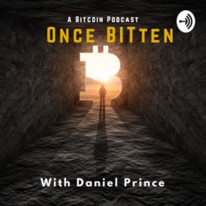 Bitcoin Podcast Once Bitten