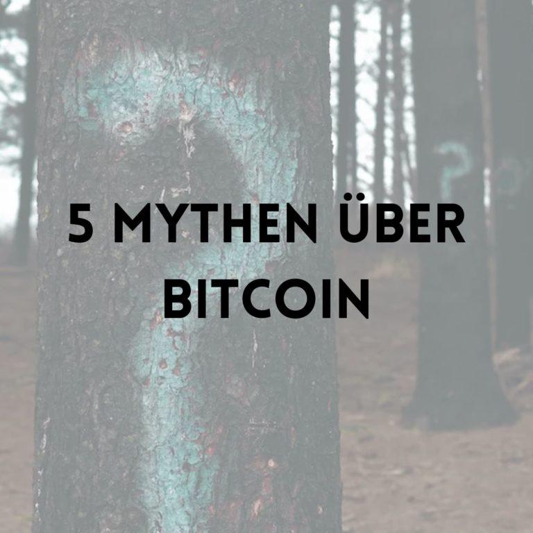 5 Mythen über Bitcoin – Was ist wirklich dran?